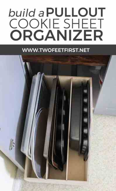 There is a solution to finally organizing those cookie sheets and it's a pullout cookie sheet organizer. See how you can build your own.