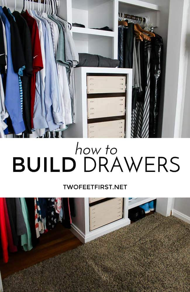 How to build drawers for a closet system.