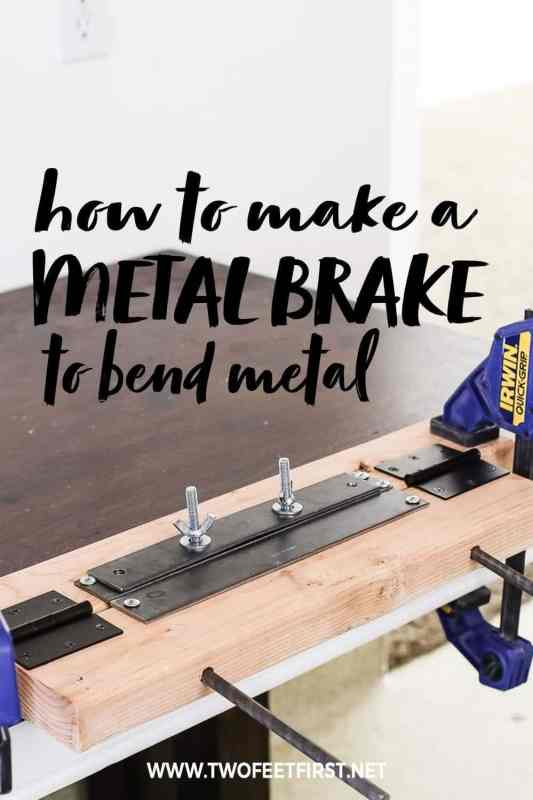 how to make a metal brake to bend metal