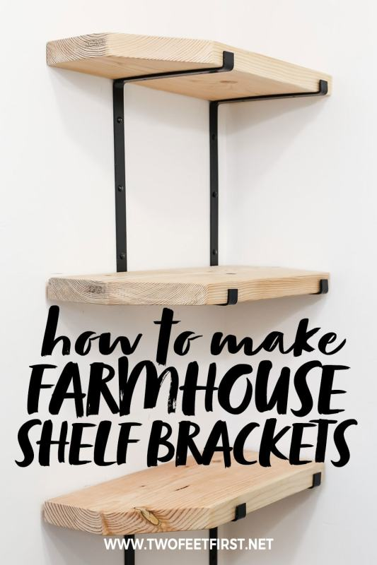 how to make farmhouse shelf brackets with a lip