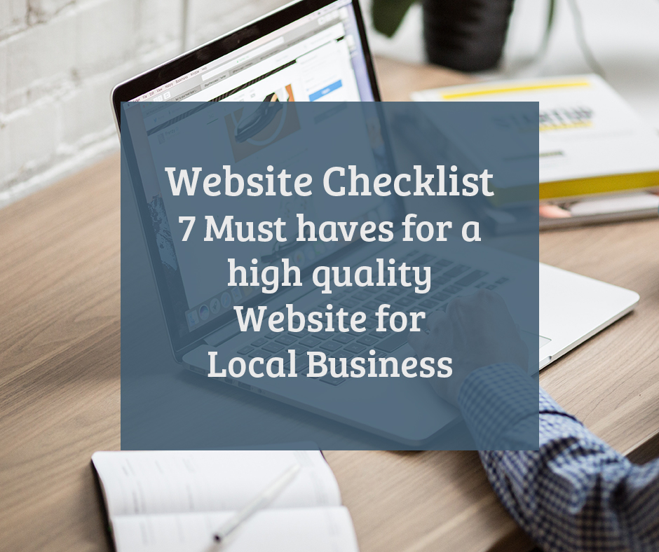 Website Checklist – 7 Must haves for a high quality Website for Local Business