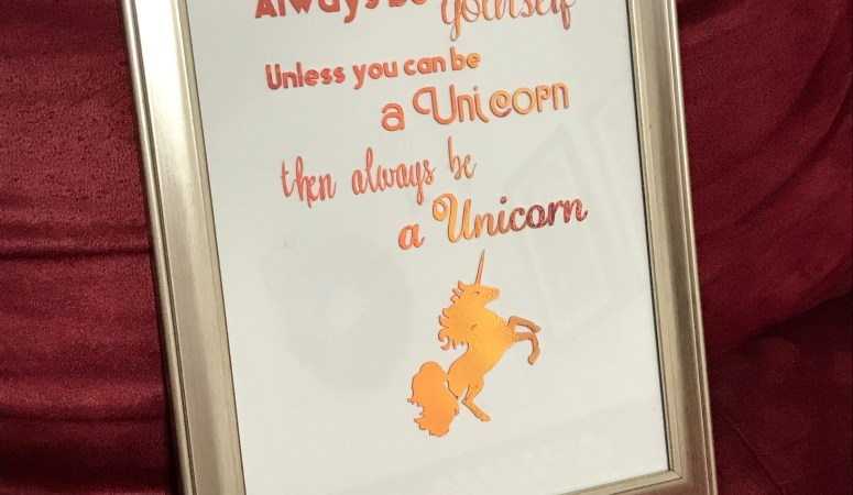 DIY Framed Unicorn Quote using a Cricut