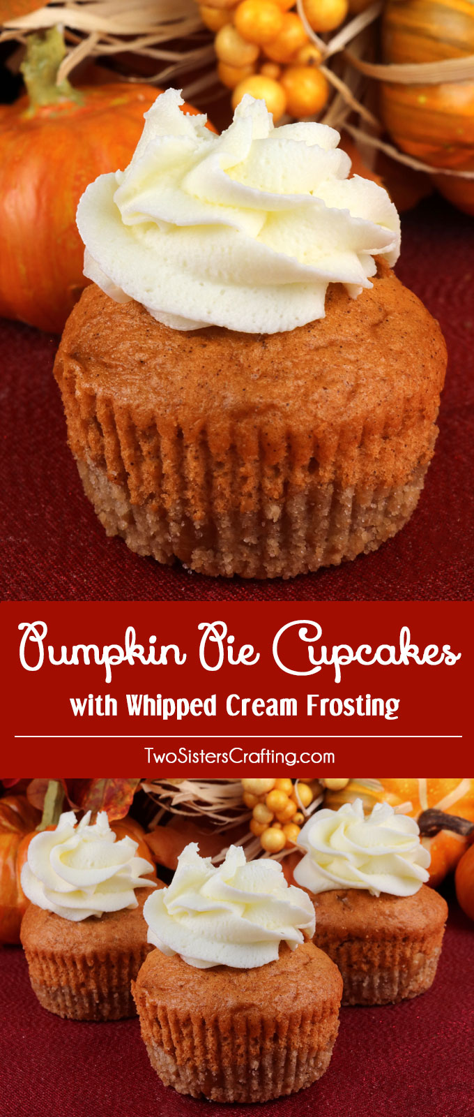 Pumpkin Pie Cupcakes, by Two Sisters