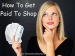 How To Get Paid To Shop! Yes, REALLY!