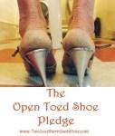 The Open Toed Shoe Pledge