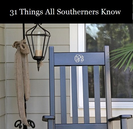Southerners Know…