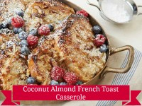 Coconut-Almond French Toast Casserole
