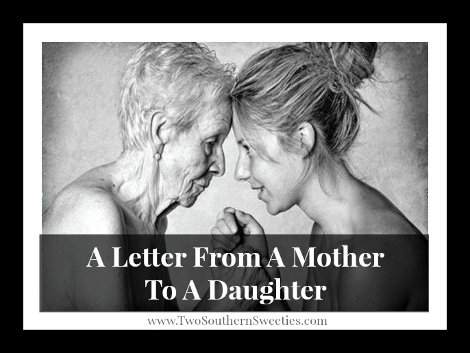 A Letter From A Mother To A Daughter