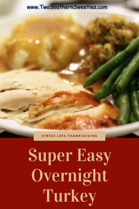 This turkey is full-proof. It will come out super moist and best of all, it cooks overnight! This super easy overnight roast turkey recipe is great because it will free you up to be taking care of the other things on Thanksgiving...such as enjoying your family and relaxing. Thanksgiving Turkey