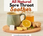 This Natural Sore Throat Soother can be used as a cough remedy as well as helping with chest colds and of course sore throats.