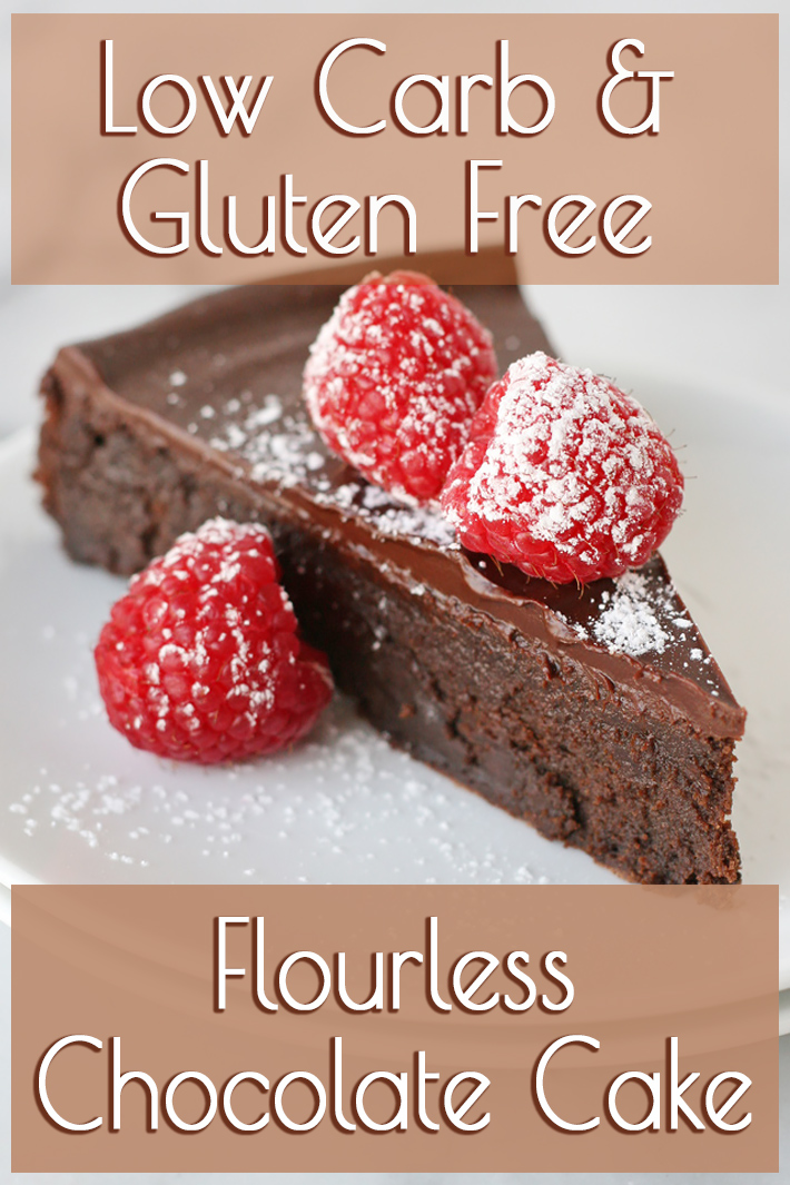 Flourless Chocolate Cake – Low Carb & Gluten Free