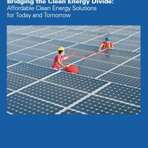 Bridging the Clean Energy Divide: Affordable Clean Energy Solutions for Today and Tomorrow