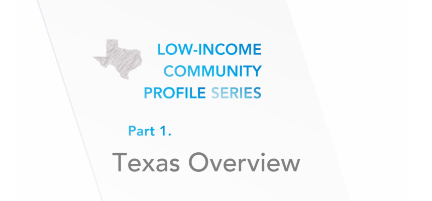 TEPRI Releases Low-Income Community Profile (LICP) Report – Texas Overview