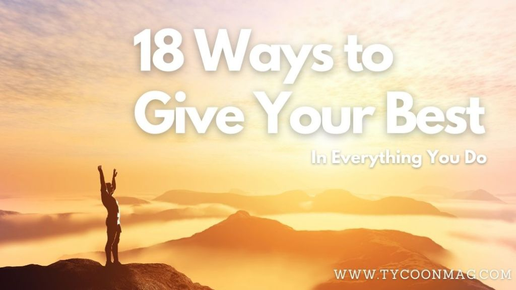 how to give your best - featured
