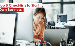 Top 5 Checklists to Start Own Business