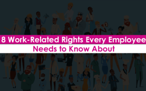 8 Work-Related Rights Every Employee Needs to Know About