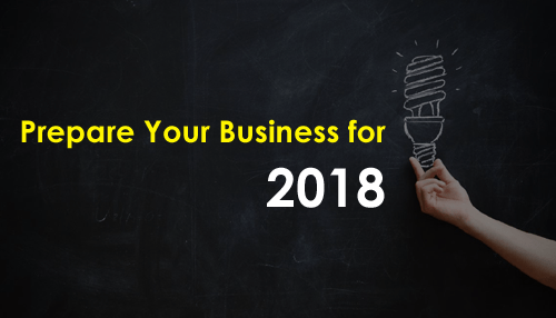 Prepare Your Business for 2018