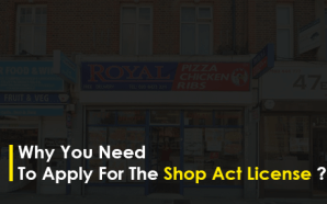 Why you need to apply for the Shop Act License…