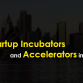 Best Startup Incubators and Accelerators in Australia