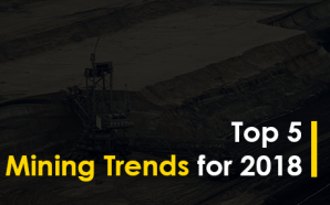 Top 5 Mining Trends for 2018