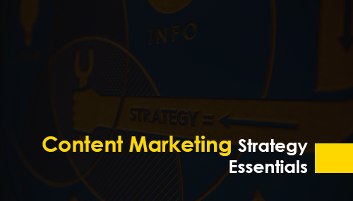 Content Marketing Strategy Essentials