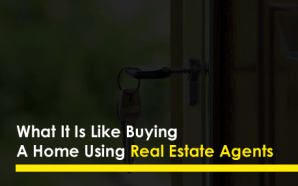 What It Is Like Buying A Home Using Real Estate…