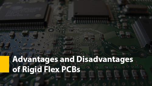 Advantages and Disadvantages of Rigid Flex PCBs