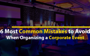 6 Most Common Mistakes to Avoid When Organizing a Corporate…