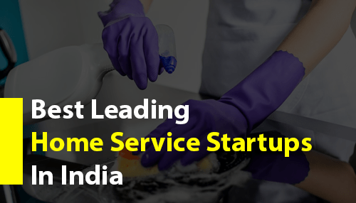 Best Leading Home Service Startups In India