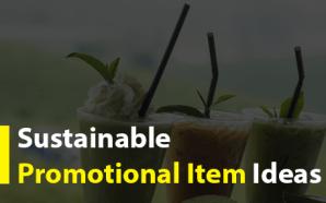 Sustainable Promotional Item Ideas