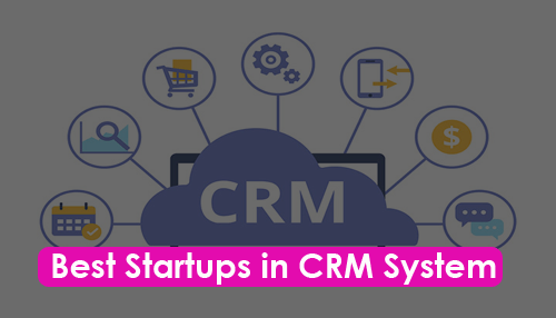 Best Startups in CRM System