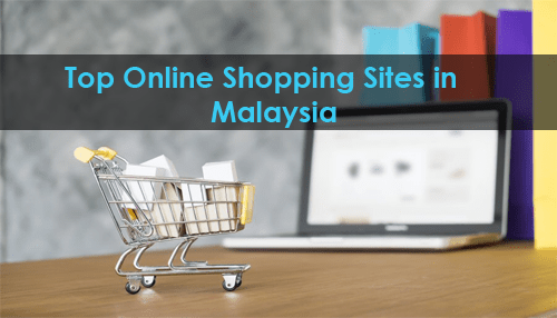 Top Online Shopping Sites in Malaysia