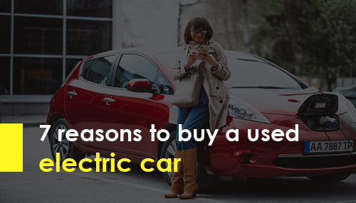 7 reasons to buy a used electric car