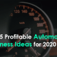 Top 5 Profitable Automobile Business Ideas for 2020