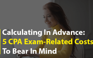 Calculating In Advance: 5 CPA Exam-Related Costs To Bear In…