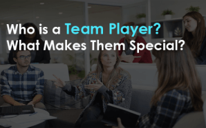 Who is a Team Player? What Makes Them Special?