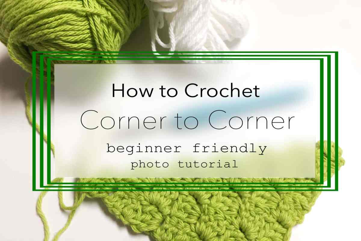 How To Corner To Corner C2c Tying An End