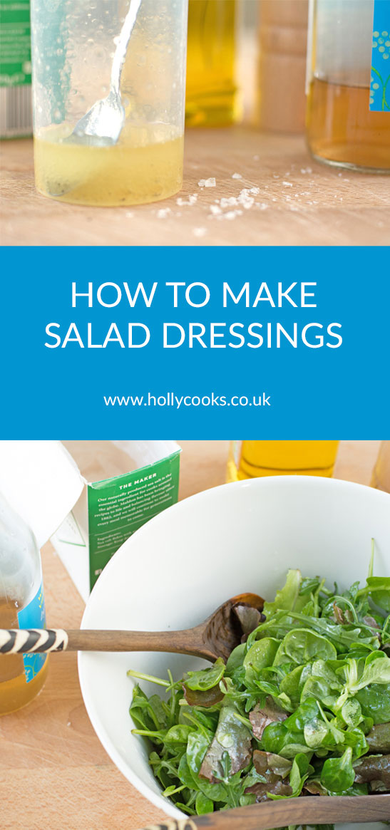 Holly-cooks-how-to-make-salad-dressings-pinterest