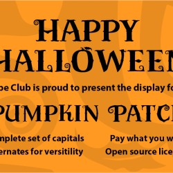 Happy Halloween from Type Club. Here is our Pumpkin Patch Font