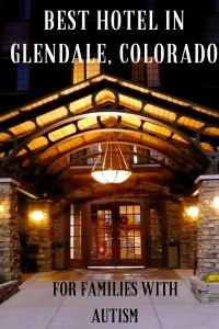 Best Hotel Glendale, Colorado for Families with Autism over hotel entrance at night