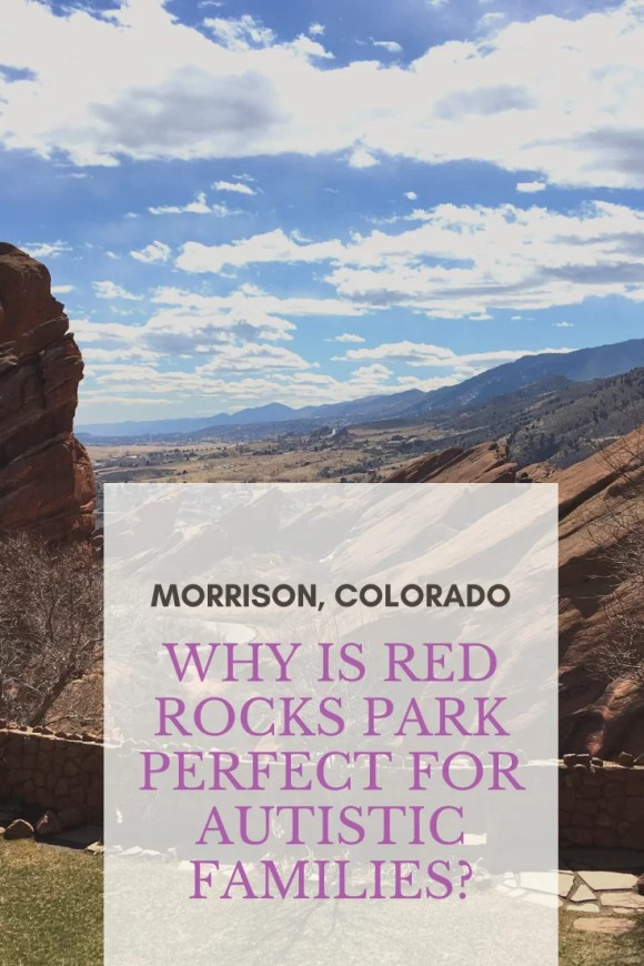 Why is red rocks park good for autistic families?