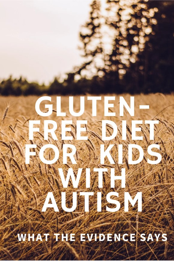 The words 'Gluten-free diet for kids with autism: What the evidence says 'over a field of a wheat