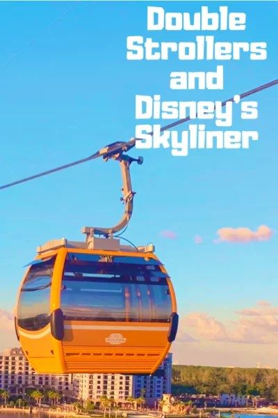 Can you take a double stroller on Walt Disney World's Skyliner? over a yellow gondola on a cable in front of Disney's Riviera Resort