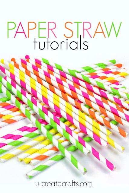 Paper Straw Tutorials U Create