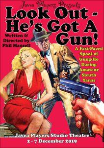 "Javea Players Presents ""Look Out - He's Got A Gun"" @ Javea Players Studio Theatre"