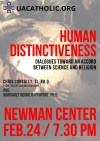 Human Distinctiveness: Dialogues Toward an Accord Between Science and Religion.  Chris Borbally, SJ, Ph.D. From the Vatican Observatory and Margaret Boone Rappaport, Ph.D.  –  February 24, 2016 at 7:30 PM