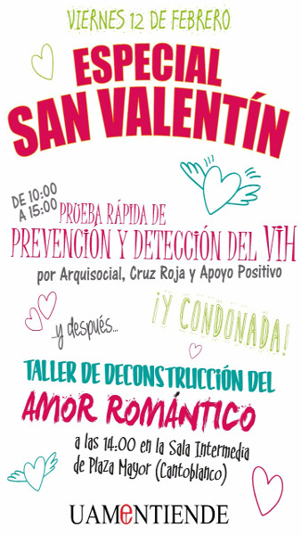 Cartel_Especial San Valentin_Prueba rápida prevención y detección del VIH_Condonada_Taller decontrucción del Amor Romántico