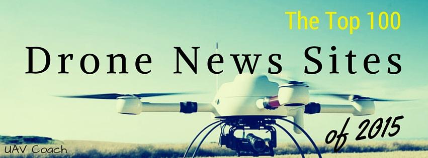 Drone News: The Top 100 UAV News Sites | UAV Coach