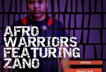 "Photo of Candy Man & Drega drop Remix of Afro Warriors' ""Higher"" Ft. Zano"
