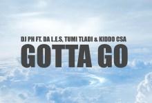 Photo of DJ PH Raps He Gotta Go With Da L.E.S, Tumi Tladi & Kiddo CSA